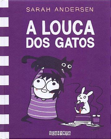 LOUCA DOS GATOS, A