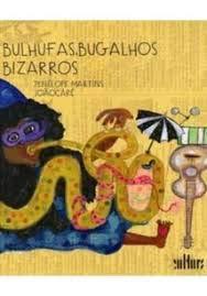 BULHUFAS, BUGALHOS BIZZAROS