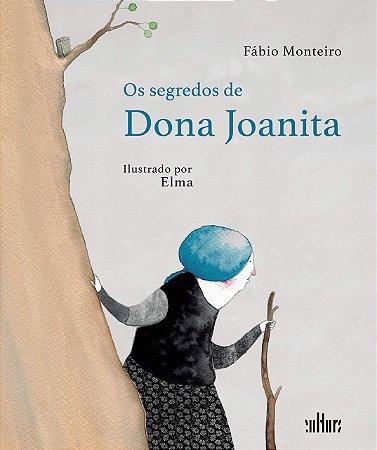 SEGREDOS DE DONA JOANITA, OS