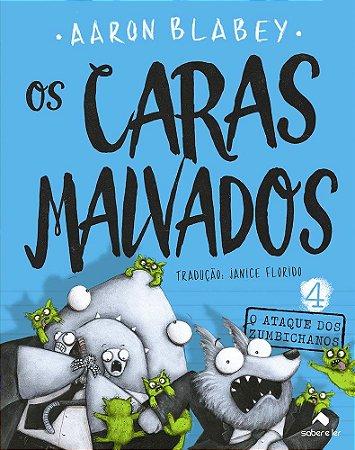 CARAS MALVADOS, OS V 4