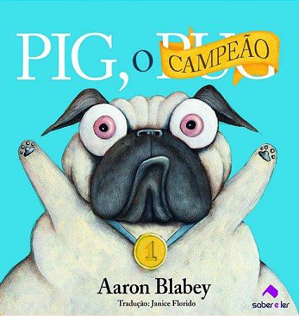 PIG, O CAMPEAO
