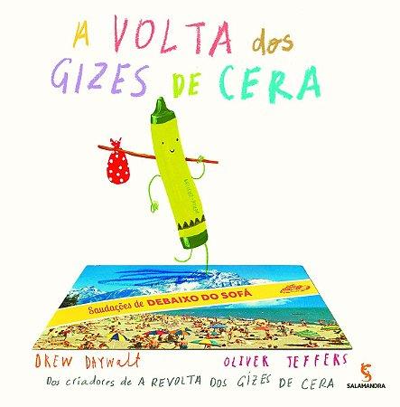 VOLTA DOS GIZES DE CERA, A