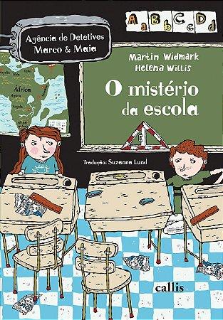 MISTERIO DA ESCOLA, O
