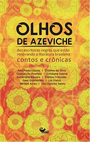 OLHOS DE AZEVICHE