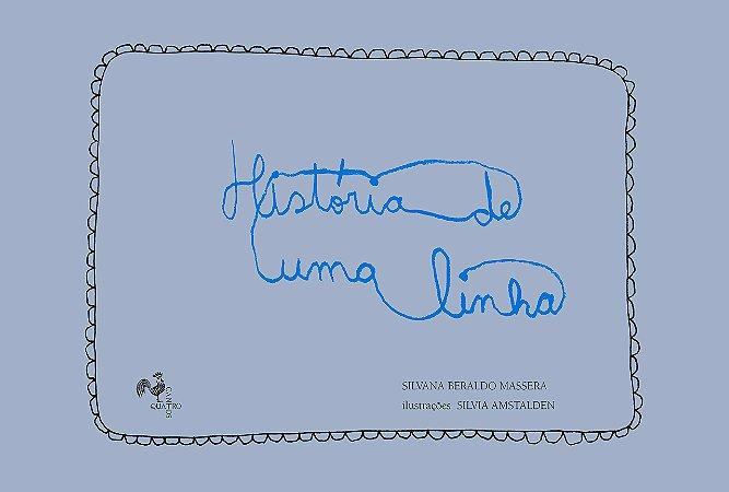 HISTÓRIA DE UMA LINHA