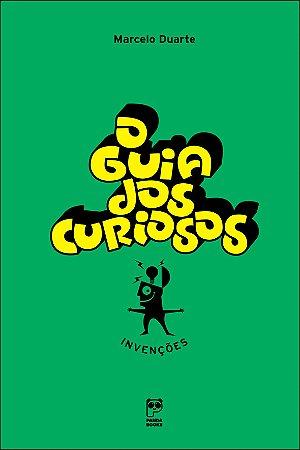 GUIA DOS CURIOSOS, O - INVENCOES