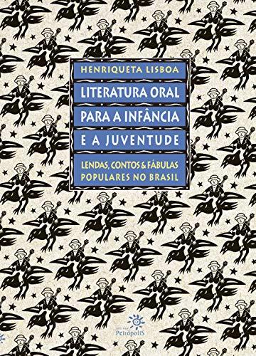 LITERATURA ORAL PARA INFANCIA E A JUVENTUDE