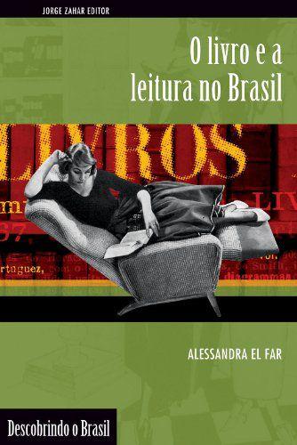 O LIVRO E A LEITURA NO BRASIL