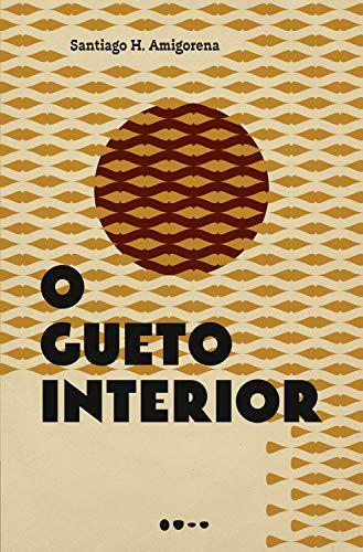 GUETO INTERIOR, O