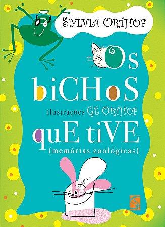 BICHOS QUE TIVE, OS