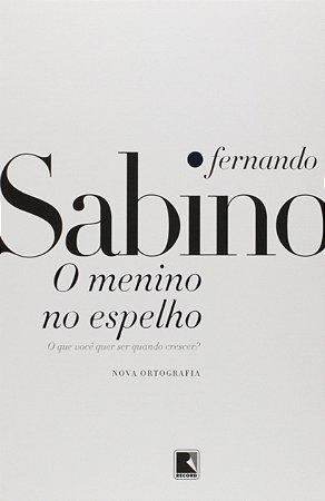 MENINO NO ESPELHO, O