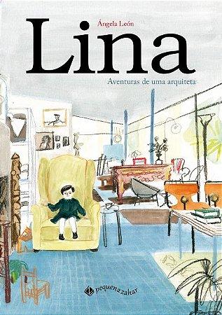 LINA: AVENTURAS DE UMA ARQUITETA