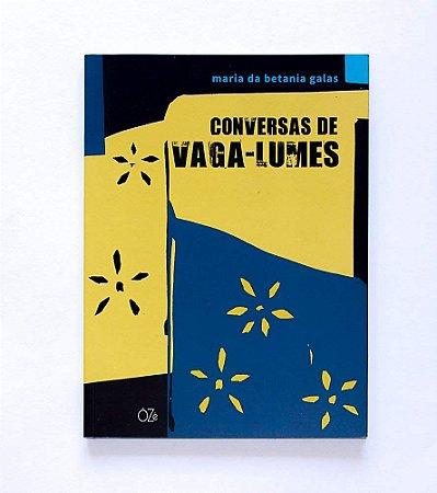 CONVERSAS DE VAGA-LUMES