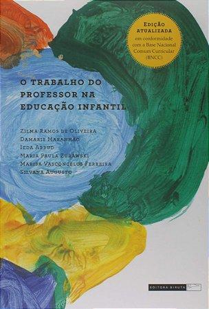 TRABALHO DO PROFESSOR NA EDUCACAO INFANTIL, O