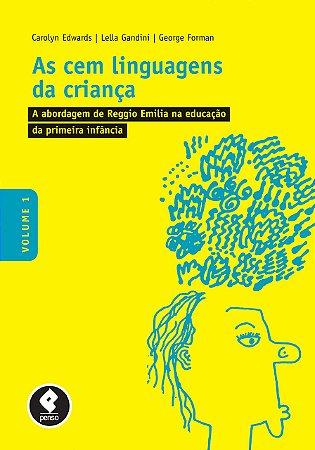 CEM LINGUAGENS DA CRIANÇA, A