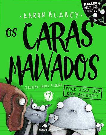 CARAS MALVADOS, OS V7