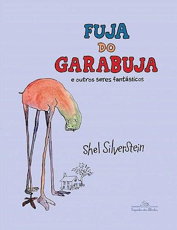 FUJA DO GARABUJA