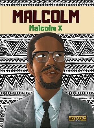 MALCOM - MALCOM X