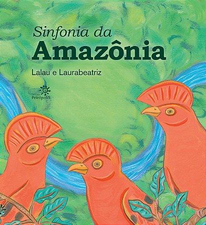 SINFONIA DA AMAZÔNIA