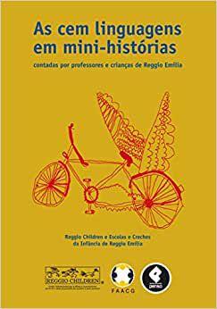 CEM LINGUAGENS EM MINI-HISTÓRIAS, AS