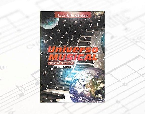 Método Universo Musical - Curso de Teclado III e IV Estágios
