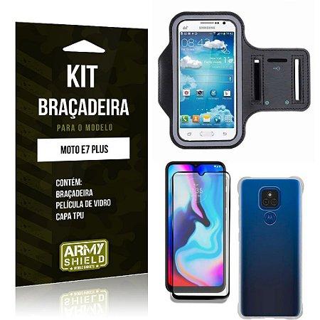 Kit Moto E7 Plus Braçadeira + Capinha Anti Impacto + Película de Vidro 3D - Armyshield