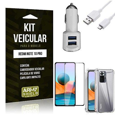 Kit Redmi Note 10 Pro Carregador Veicular Tipo C + Capa Anti Impacto + Película Vidro 3D -Armyshield