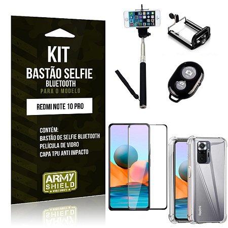 Kit Redmi Note 10 Pro Bastão Selfie Bluetooth + Capinha Anti Impacto + Película Vidro 3D -Armyshield