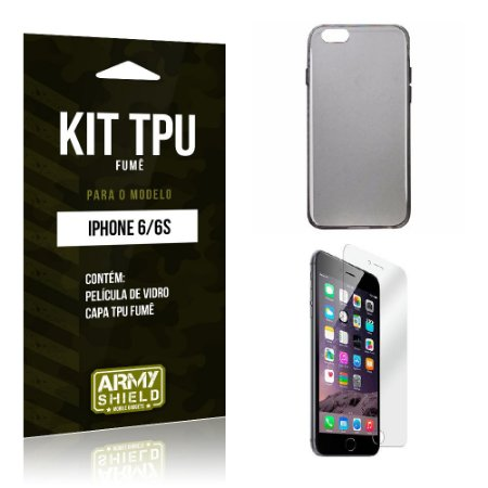 Kit Tpu Fumê Iphone 6/ 6S Película de Vidro + Capa Tpu Fumê -ArmyShield