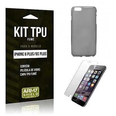 Kit Tpu Fumê Iphone 6 plus / 6S Plus Película de Vidro + Capa Tpu Fumê -ArmyShield