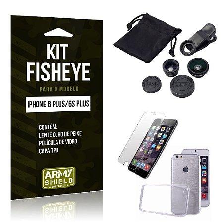 Kit Fisheye Iphone 6 plus / 6S Plus Película de Vidro + Capa Tpu e Lente Olho de Peixe -ArmyShield