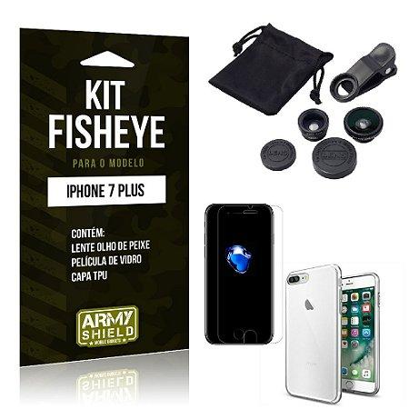 Kit Fisheye Iphone 7 plus Película de Vidro + Capa Tpu e Lente Olho de Peixe -ArmyShield