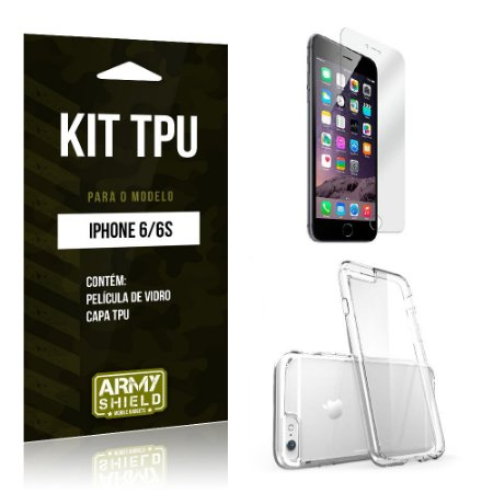 Kit Tpu Iphone 6/ 6S Película de Vidro + Capa Tpu transparente -ArmyShield
