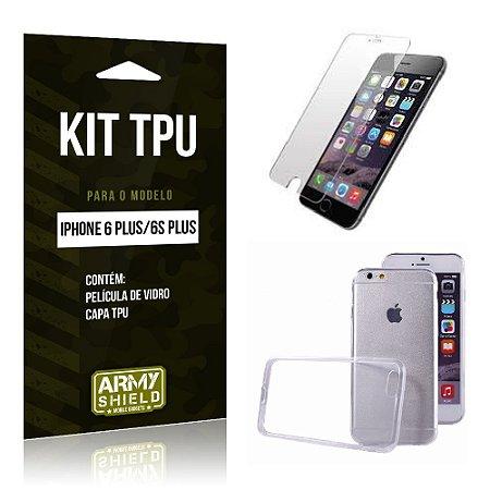 Kit Tpu Iphone 6 plus / 6S Plus Película de Vidro + Capa Tpu transparente -ArmyShield