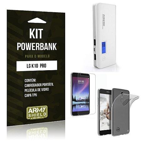 Kit Powerbank  LG K10 Pro  Película de Vidro + Tpu + Powerbank  10000mah- Armyshield