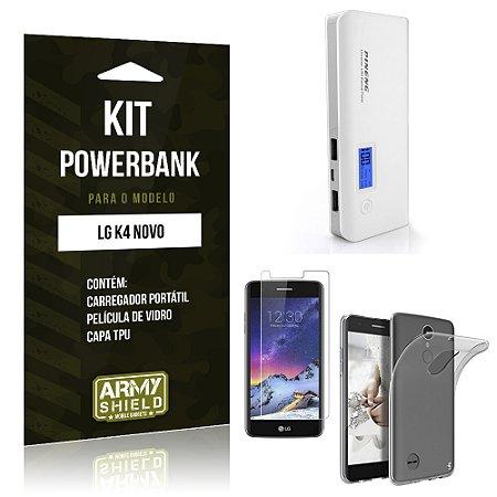 Kit Powerbank  LG K4 Novo Película de Vidro + Tpu + Powerbank  10000mah - Armyshield
