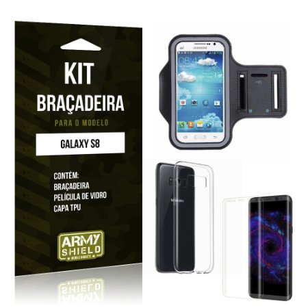 Kit Braçadeira + TPU  Samsung Galaxy S8  Película de Vidro +  Braçadeira + TPU  - Armyshield