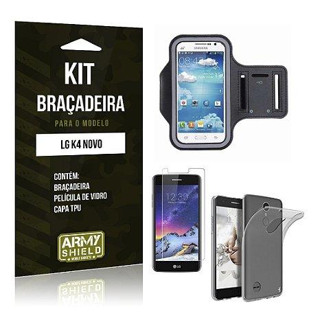 Kit Braçadeira + TPU  LG K4 Novo Película de Vidro +  Braçadeira + TPU   - Armyshield