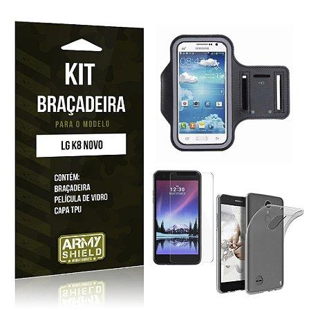 Kit Braçadeira + TPU  LG K8 Novo Película de Vidro +  Braçadeira + TPU   - Armyshield
