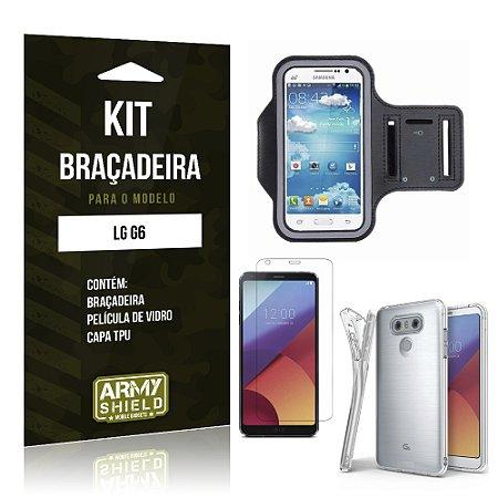 Kit Braçadeira + TPU  LG G6  Película de Vidro +  Braçadeira + TPU  - Armyshield
