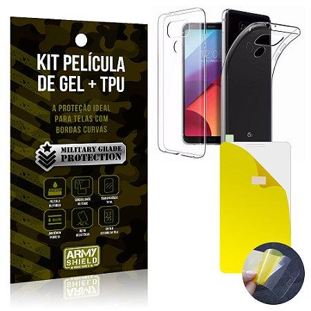 Kit Película de Gel + Capa TPU LG G6  - Armyshield