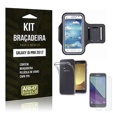 Kit Braçadeira Samsung Galaxy J5 Pro (2017) Película de Vidro + Braçadeira + TPU - Armyshield