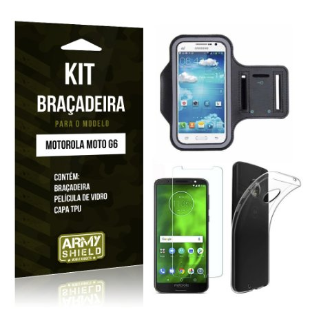Kit Braçadeira Motorola Moto G6 Braçadeira + Película + Capa - Armyshield