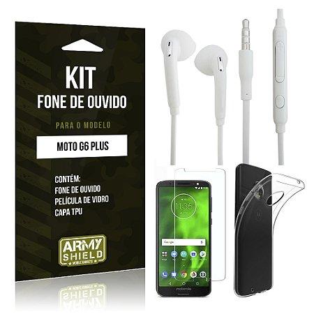 Kit Fone de Ouvido Motorola Moto G6 Plus Fone + Película + Capa - Armyshield