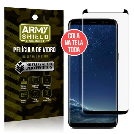 Película de Vidro Elite Cola na Tela Toda Samsung Galaxy S8 Plus Grátis Película de Lente - Armyshield