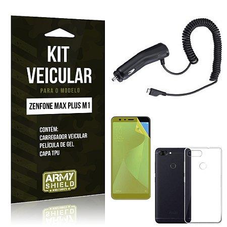 Kit Carregador Veicular Zenfone Max Plus M1 ZB570TL Carregador + Película + Capa - Armyshield