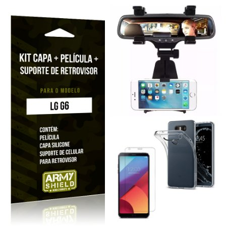 Kit LG G6 Capa Silicone + Película de Vidro + Suporte Retrovisor - Armyshield