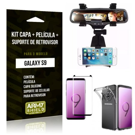Kit Galaxy S9 Capa Silicone + Película de Vidro + Suporte Retrovisor - Armyshield