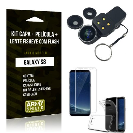 Kit Galaxy S8 Capa Silicone + Película de Vidro + Fisheye com Flash - Armyshield