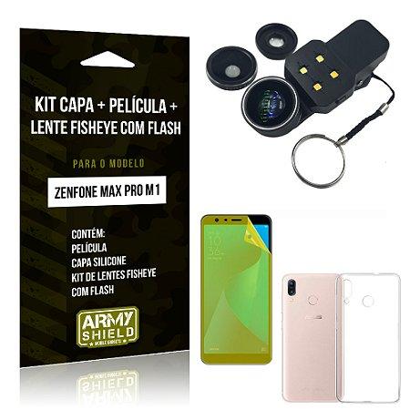 Kit Zenfone Max Pro M1 ZB602KL Capa Silicone + Película Gel + Fisheye com Flash - Armyshield